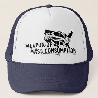 Weapon of Mass Consumption Trucker Hat