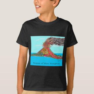 Weapon of Mass Disruption T-Shirt