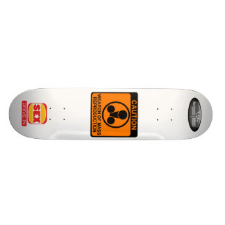 WEAPON OF MASS REPRODUCTION SKATE BOARD