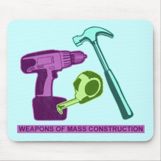 Weapons of Mass Construction Mouse Pad