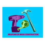 Weapons of Mass Construction Post Cards