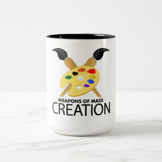 Weapons of mass creation Two-Tone coffee mug