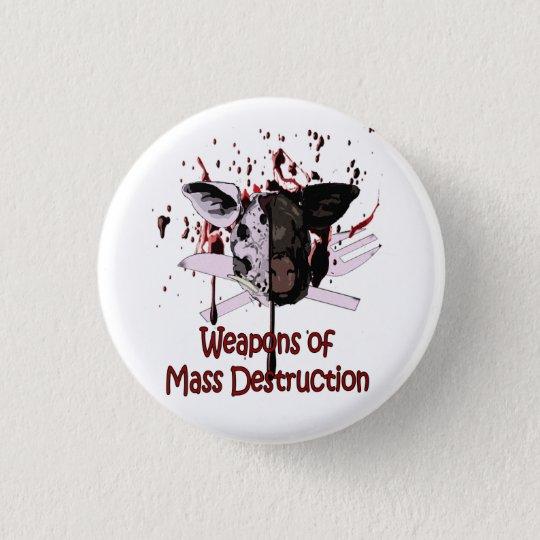 Weapons of Mass Destruction Button