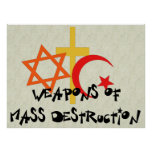 Weapons Of Mass Destruction Posters