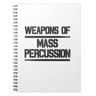 Weapons of Mass Percussion Spiral Note Book