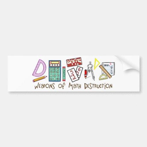 Weapons Of Math Destruction Bumper Sticker