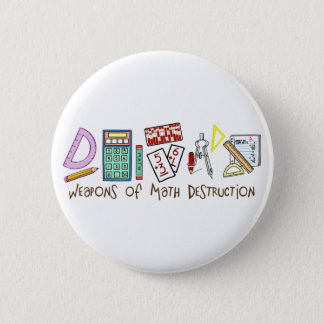 Weapons Of Math Destruction Button
