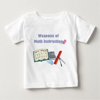 Weapons of Math Instructions Baby T-Shirt