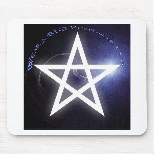 Wear a big Pentacle Day Mouse Pad