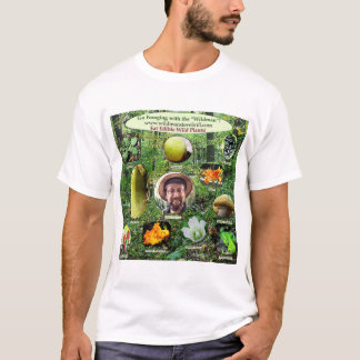 Wear Edible Wild Plant Apparel! T-Shirt