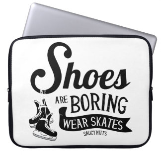 Wear Hockey Skates Shoes Are Boring Laptop Computer Sleeves