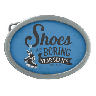 Wear Hockey Skates Shoes Are Boring Oval Belt Buckle