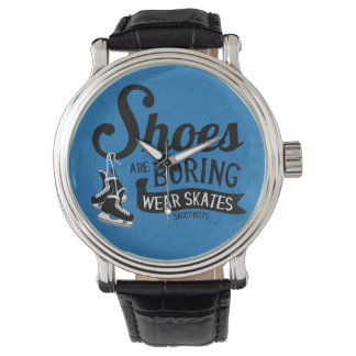 Wear Hockey Skates Shoes Are Boring Wristwatches