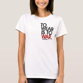 WEAR is WAR. T-Shirt