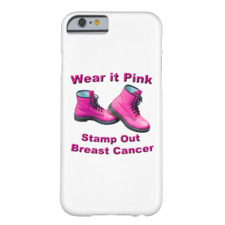 Wear It Pink Stamp Out Breast Cancer Barely There iPhone 6 Case