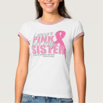 Wear Pink For My Sister T-Shirt