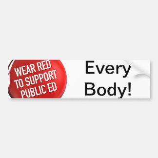 Wear Red for Public Ed Bumper Sticker