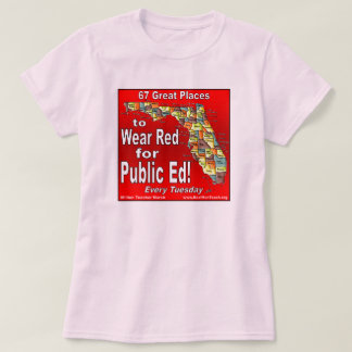 Wear Red For Public Ed (Florida) T-Shirt