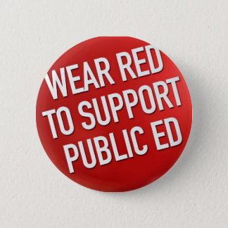 Wear red to support public Ed Button