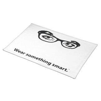 Wear Something Smart Placemat
