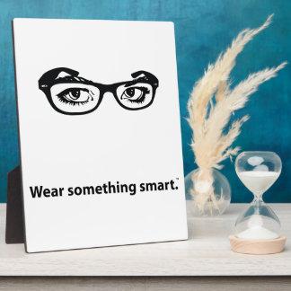Wear Something Smart Plaque