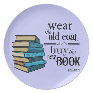 Wear the Old Coat . . Book Quote Plate