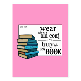 Wear the Old Coat . . Book Quote Postcard