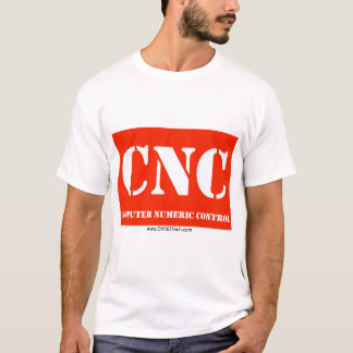 Wear your CNC! T-Shirt