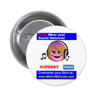 Wear your Social Network! Pinback Buttons