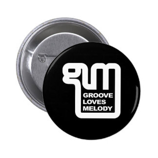 Wear your support for Groove Loves Melody! Pinback Buttons
