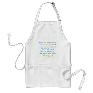 wearing it - holidays morning sickness warning adult apron