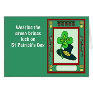 """Wearing the green brings luck on St Patrick""""s Day Cards"""