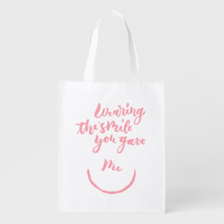 Wearing the smile you gave me reusable grocery bags