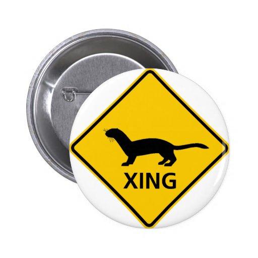 Weasel / Ferret Crossing Highway Sign Pins