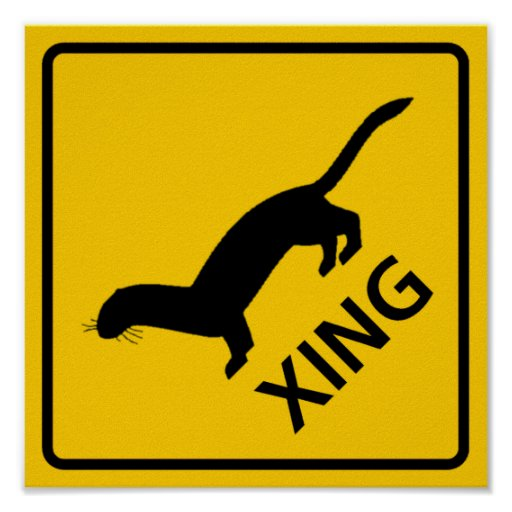 Weasel / Ferret Crossing Highway Sign Posters