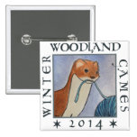 weasel winter woodland games 2014 pinback button
