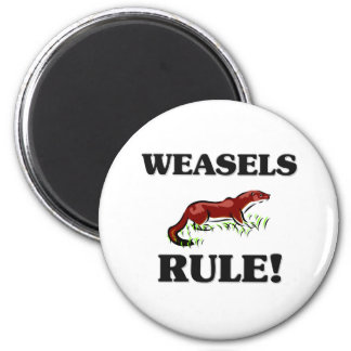 WEASELS Rule! 2 Inch Round Magnet