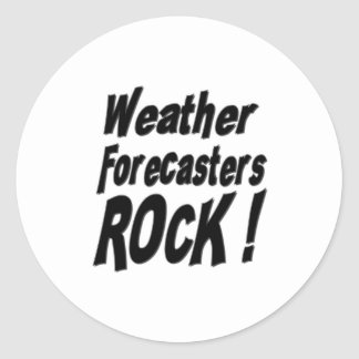 Weather Forecasters Rock! Sticker