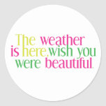 Weather Here Stickers