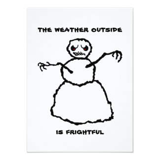 Weather is Frightful 5.5x7.5 Paper Invitation Card