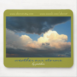 Weather Our Storms 2 Mousepad