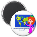 Weather Person's Day February 5 2 Inch Round Magnet