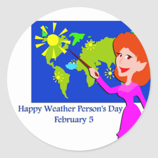 Weather Person's Day February 5 Classic Round Sticker