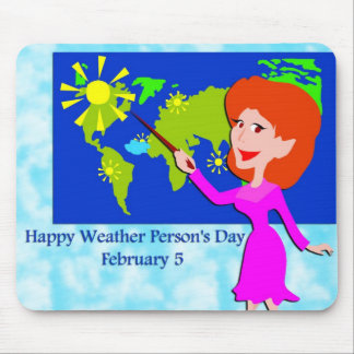 Weather Person's Day February 5 Mousepad