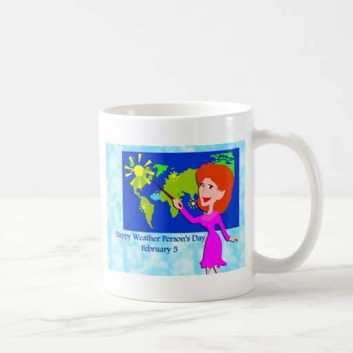 Weather Person's Day February 5 Mug
