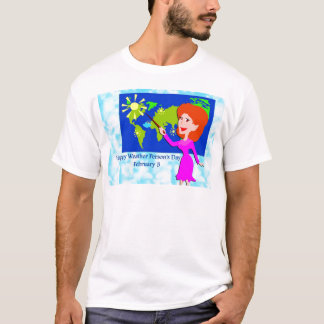 Weather Person's Day February 5 T-Shirt