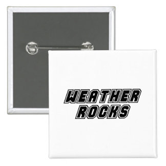Weather Rocks Pinback Button