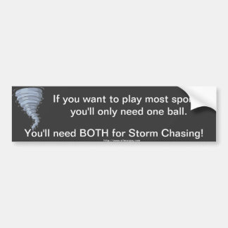weather storm chaser balls bumper sticker