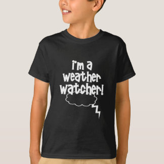 Weather Watcher T-Shirt