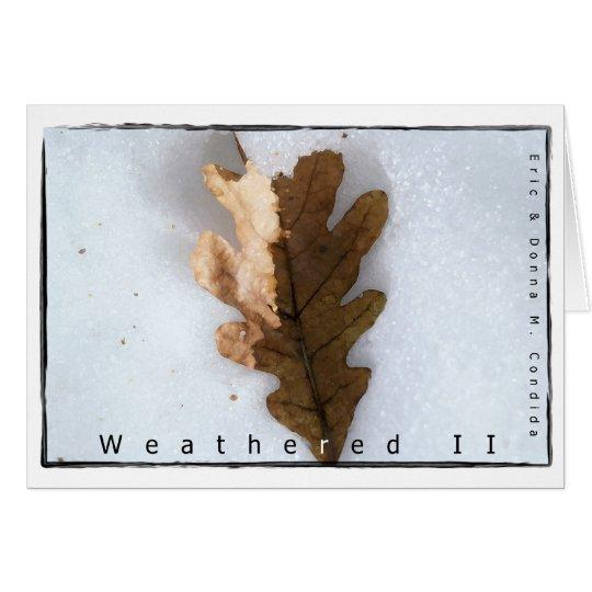 Weathered II Card